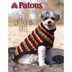 PATONS A DOGS LIFE