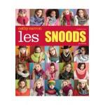 LES EDITIONS DE SAXE LES SNOODS AU TRICOT