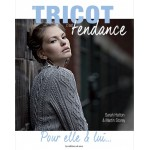 EDITIONS DE SAXE LE TRICOT CEST TENDACE POUR ELLE ET LUI